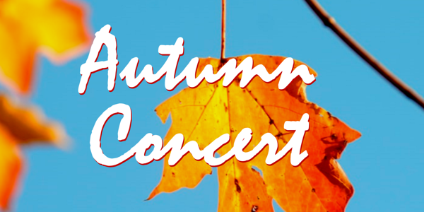Autumn Concert at Ashton Hall - Monday 18th November ... Tickets now available