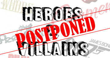 Heroes & Villains Concert Postponed until Autumn Term