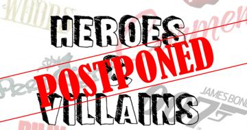 Heroes & Villains Concert Postponed until Autumn Term