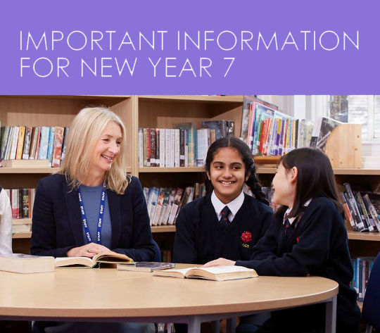 Important information for new Year 7 pupils
