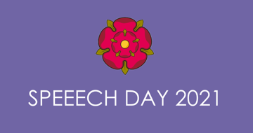 Speech Day 2021 - We hope you enjoy listening to a small selection of the speeches below.